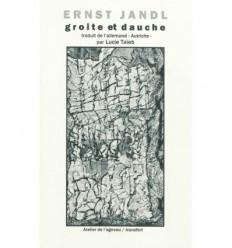 groite et dauche : poèmes, peppermints et autres proses traduit de l'allemand par Lucie Taïeb