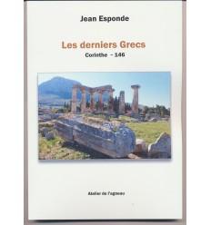 Les derniers Grecs, Corinthe - 146 av.J.C.