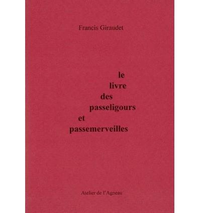 Le livre des passeligours et passemerveilles