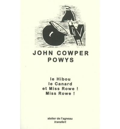 Le Hibou, le Canard et Miss Rowe ! Miss Rowe traduit par Christine Armandet