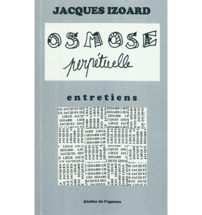 OSMOSE PERPETUELLE (4 ENTRETIENS)
