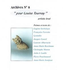 Pour Louise Tournay : artiste brut