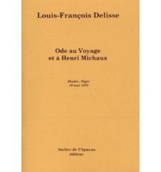 Ode au voyage et à Henri Michaux