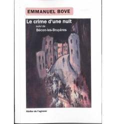 Le crime d'une nuit SUIVI DE Bécon-les-Bruyères