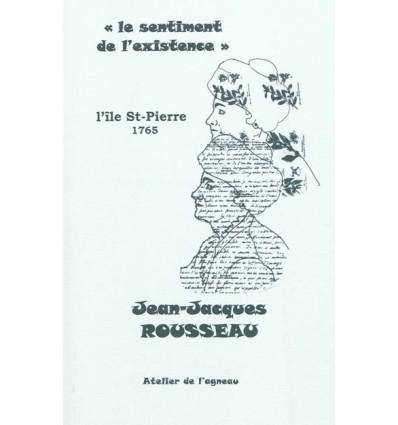 Le sentiment de l'existence, l'île St Pierre 1765