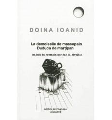 La demoiselle de massepain. Duduca de martipan, traduit du roumain par Jan Myjskin. Edition bilingue