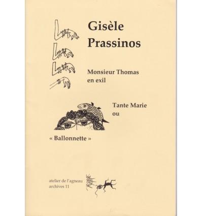 MONSIEUR THOMAS EN EXIL suivi de TANTE MARIE OU BALLONNETTE, nouvelles, dessins