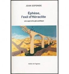 Ephèse, l'exil d'Héraclite, une approche géo-poétique
