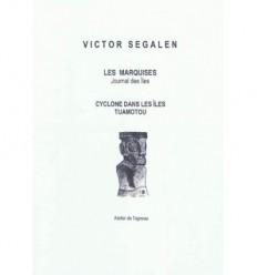 LES MARQUISES, (Journal des iles, extraits) suivi de CYCLONES DANS LES ILES TUAMOTOU, Pr'f.J.Esponde